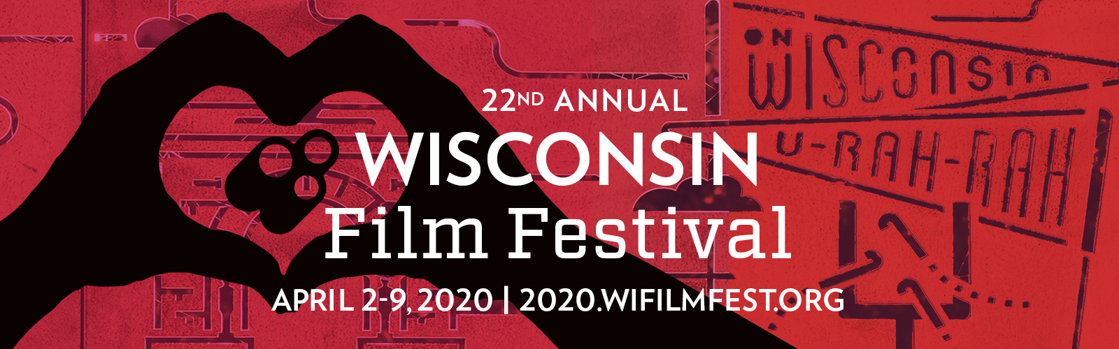 22nd Annual Wisconsin Film Festival. April 2-9, 2020. 2020.wifilmfest.org