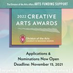 The Division of the Arts offers ARTS FUNDING SUPPORT. 2022 Creative Arts Awards. Applications & Nominations Now Open. Deadline: November 15, 2021